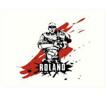 Roland Art Print