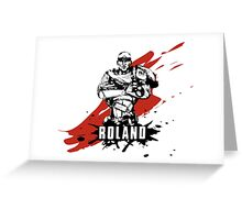 Roland Greeting Card