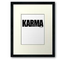 KARMA Problems Framed Print