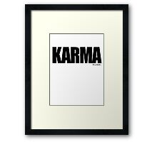 KARMA Problems Framed Print