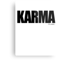 KARMA Problems Metal Print