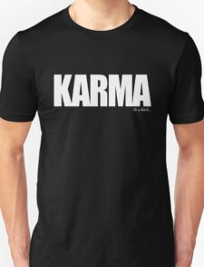 KARMA Problems T-Shirt