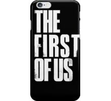 The First of Us White iPhone Case/Skin