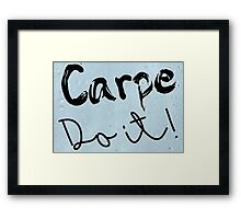 Carpe Do it! (rain background) Framed Print