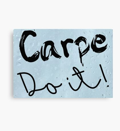 Carpe Do it! (rain background) Canvas Print