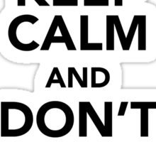 Keep Calm and Don't Shoot Sticker