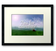 Time for Adventure. Typography poster Framed Print