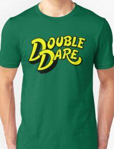 Double Dare Unisex T-Shirt