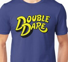 Double Dare Unisex T-Shirt