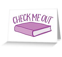 check me out (Library book) Greeting Card