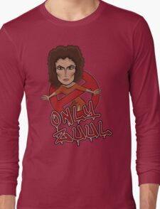 There is no Dana... Long Sleeve T-Shirt