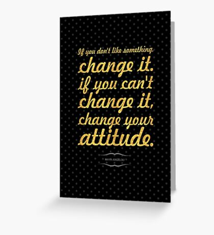 """If you don't """"Maya Angelou"""" Life Inspirational Quote Greeting Card"""