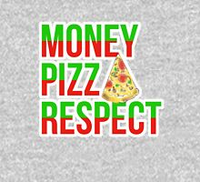 Money Pizza Respect T-Shirt