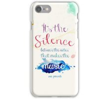 Silence between the notes iPhone Case/Skin
