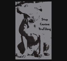 Stop Canine Profiling by Kristina Gale