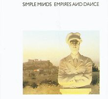 Simple Minds - Empires And Dance by FergusJKM