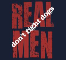 REAL MEN don't fight dogs Kids Clothes