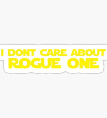 Rogue One more like No Fun Sticker
