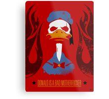 Donald Duck Bad Motherfucker Metal Print