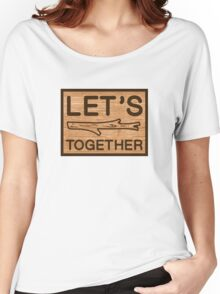 Lets Stick Together Hippie Bob Dylan Lyrics Humor Pun Funny Women's Relaxed Fit T-Shirt