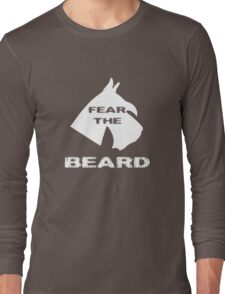Fear The Beard Schnauzer Long Sleeve T-Shirt
