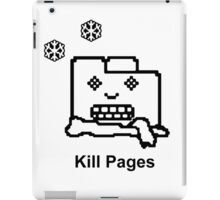 Kill Pages iPad Case/Skin