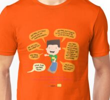 And remind! Unisex T-Shirt