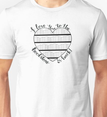 To the Bookstore and Back Unisex T-Shirt