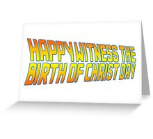 Happy Witness the Birth of Christ Day Logo Greeting Card