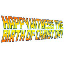 Happy Witness the Birth of Christ Day Logo Photographic Print