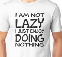 Just Nothing Unisex T-Shirt