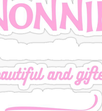 Nonnie Of Beautiful And Gifted Grandchildren Sticker