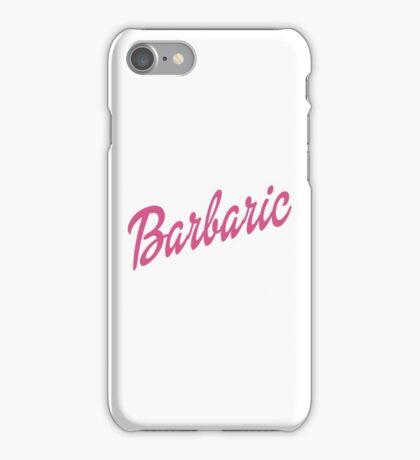 Barbaric iPhone Case/Skin
