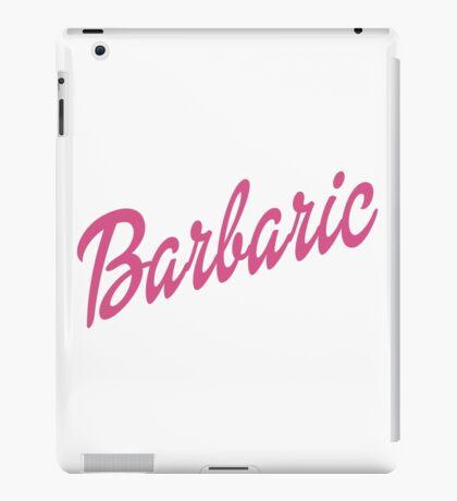 Barbaric iPad Case/Skin