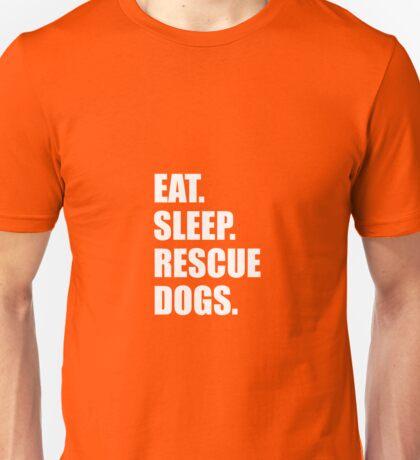 Eat Sleep Rescue Dogs Unisex T-Shirt
