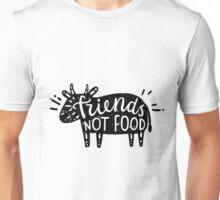 Animals Are Friends Not Food ! Veganes Statement!!! Unisex T-Shirt