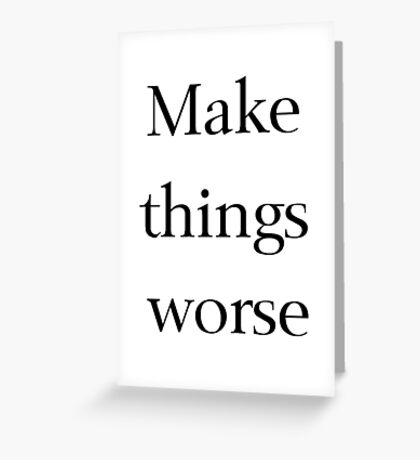 The Best Advice Greeting Card