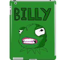 What's wrong Billy? iPad Case/Skin