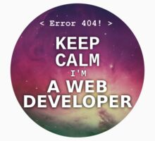 Keep calm I'm a web developer by Albert Fajarito