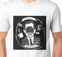 Wonderful and Strange  Unisex T-Shirt
