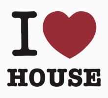I love House by Sandy W