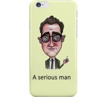 A Serious Man iPhone Case/Skin