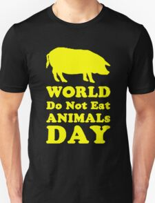 DONT EAT ANIMAL DAY T-Shirt
