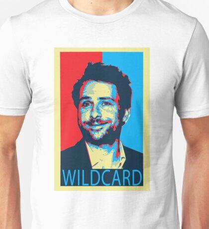 Charlie wildcard Its Always Sunny  Unisex T-Shirt