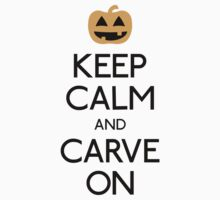 Keep calm and carve on pumpkin Kids Clothes