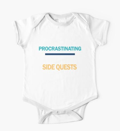 I'm not procrastinating... I'm doing side quests One Piece - Short Sleeve