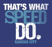 thats what speed do T-Shirt