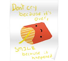 Fries Make Me Smile Poster
