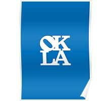 OKLA (White on Blue)-small Poster