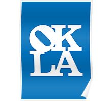 OKLA (White & Blue)-large Poster